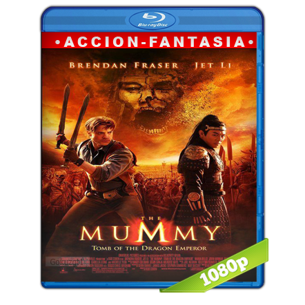 La Momia 3 La Tumba Del Emperador Dragon (2008) BRRip Full 1080p Audio Trial Latino-Castellano-Ingles 5.1