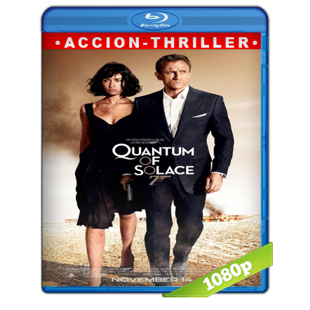 007 Quantum Of Solace (2008) BRRip Full 1080p Audio Trial Latino-Castellano-Ingles 5.1