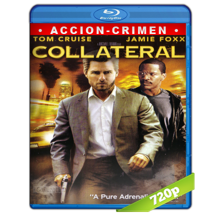 Colateral (2004) BRRip 720p Audio Trial Latino-Castellano-Ingles 5.1