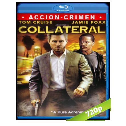 Colateral (2004) BRRip 720p Audio Trial Latino-Castellano-Ingles 5.1