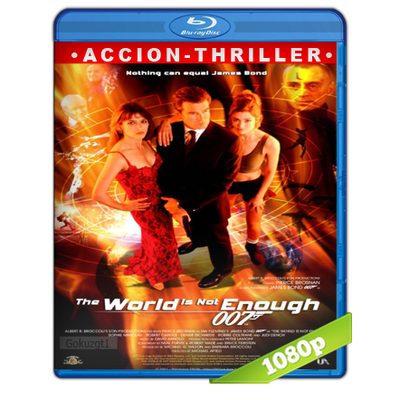 007 El Mundo No Basta (1999) BRRip Full 1080p Audio Trial Latino-Castellano-Ingles 5.1
