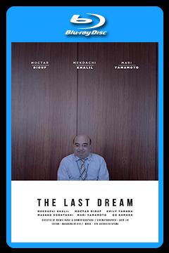 The Last Dream (2017) 720p, 1080p BluRay [MEGA]