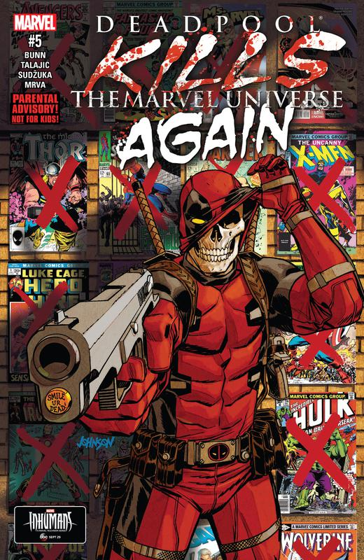 Deadpool Kills the Marvel Universe Again #1-5 (2017) Complete