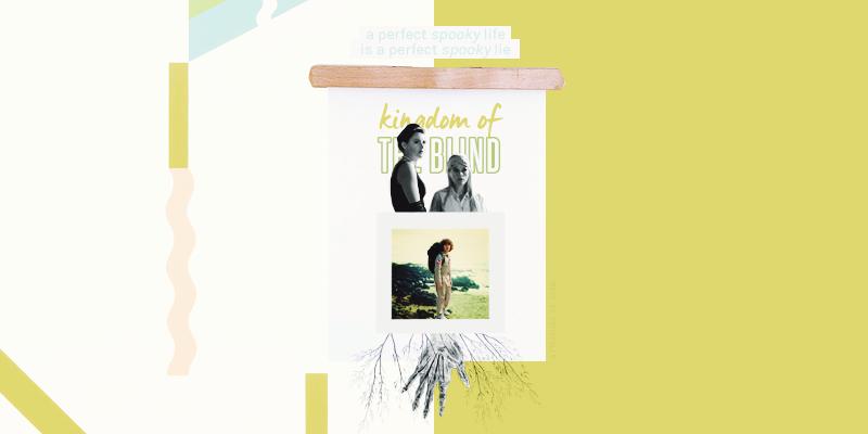 ✯ KINGDOM OF THE BLIND 6xLQ0DgR_o